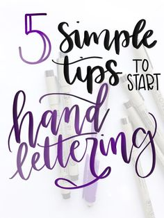 5 Simple Tips to Start Hand Lettering: practical advice on how to begin, including practice sheets.