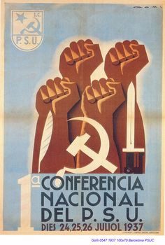 Spain - - GC - poster - autor: Lorenzo Goñi - Conferència nacional del P. Political Posters, Political Art, Jesus Helguera, Propaganda Art, Socialist Realism, Cartoon Posters, Retro Illustration, Party Poster, Communism