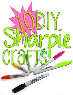 10 Fabulous DIY Sharpie Crafts Write on fabric and make a pillow is cute!