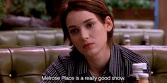 """Vickie: """"It's not like its happening to me. It's like it's in a crappy show like Melrose Place.""""   23 Totally Perfect """"Reality Bites"""" Style Moments That Make Us Miss The '90s"""