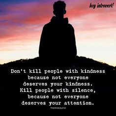 Don't Kill People With Your Kindness - https://themindsjournal.com/dont-kill-people-kindness-2/
