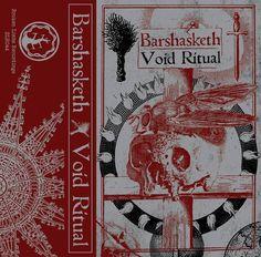 BLR044: Barshasketh / Void Ritual Split cassette