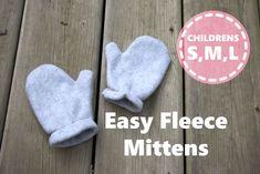 Crochet Baby Mittens Easy Fleece mittens - kids s, m, l Fleece Hat Pattern, Fleece Patterns, Mittens Pattern, Sewing Patterns For Kids, Sewing For Kids, Baby Sewing, Sewing Ideas, Pattern Sewing, Hat Patterns