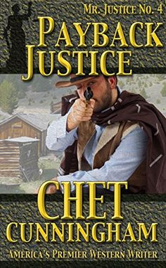 Payback Justice (Mr Justice Book 4), Chet Cunningham - Amazon.com