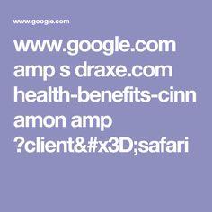 www.google.com amp s draxe.com health-benefits-cinnamon amp ?client=safari