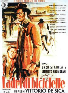 Bycicle Thieves, directed by Vittorio De Sica
