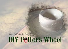 Make your own affordable Potter's wheel.
