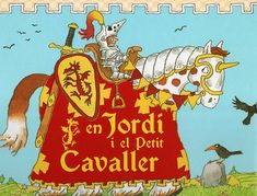 Jorge y el pequeño caballero. Ronda Armitage y Arthur Robins. Ed Blume Great Books, My Books, Cristina Rodriguez, Dragon Birthday Parties, Medieval Party, Knight Party, Reluctant Readers, Boys Like, Tot School