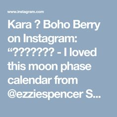 "Kara 🌸 Boho Berry on Instagram: ""🌖🌗🌘🌑🌒🌓🌔 - I loved this moon phase calendar from @ezziespencer SO much last year that I just HAD to include the 2018 version in my Bullet…"" • Instagram"
