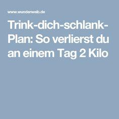 Trink-dich-schlank-Plan: So verlierst du an einem Tag 2 Kilo Planer, Slim, Drinking, Weight Loss, Health