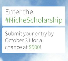 Enter by October 31 for your chance to win a $500 scholarship!