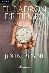 El Ladrón de Tiempo - John Boyne