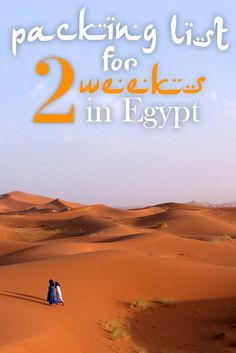 packing list for 2 weeks in egypt                                                                                                                                                      More