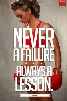 Never A Failure. Always A Lesson.