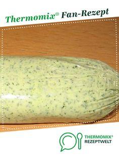 Melanies schnelle Kräuterbutter von Millyneo. Ein Thermomix ® Rezept aus der Kategorie Saucen/Dips/Brotaufstriche auf www.rezeptwelt.de, der Thermomix ® Community.