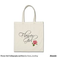 Flower Girl Calligraphy and Rose Budget Tote Bag