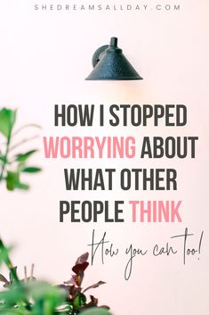 How to stop caring what other people think about you. How you can focus on your own goals and dreams without other people getting in your way. Stop being a people pleaser today and chase  your dreams. #personaldevelopmet #selfimprovement