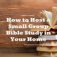 How to Host a Small Group Bible Study in Your Home