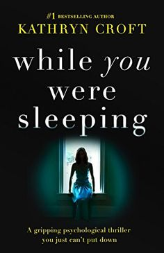 A Favorite in November 2016: Review - https://accidentalmoments.wordpress.com/2016/11/30/review-while-you-were-sleeping-by-kathryn-croft/
