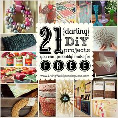 21 darling DiY projects you can probably make for free--love these ideas!   #DiY #crafts #free #cheap