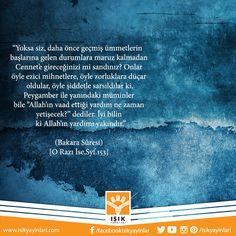"""""""İyi bilin ki Allah'ın yardımı yakındır.""""  #HiçDurmadanYürüyoruz #zalim #ümitvarolunuz"""
