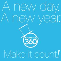 A new day. A #NewYear. Make it count! #Motivation