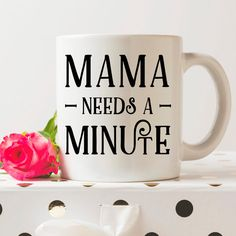 Maman a besoin d'une Minute Tasse à café en par FrankRegards