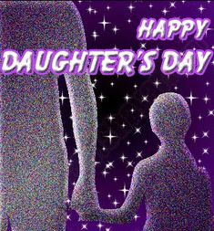 Mother's Day Wishes For Daughters Daughters Day Date, Happy Mothers Day Daughter, Daughter In Law Quotes, Happy Birthday Quotes For Daughter, Prayers For My Daughter, National Daughters Day, Mother Daughter Relationships, Dear Daughter, Daughter Birthday