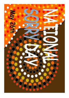 National Sorry Day Australia. Poster. Teaching resource.