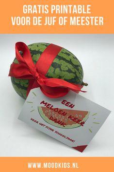 juffen cadeau. Meloen keer dank voor de juf of meester (+gratis printable) | MoodKids | Leuk cadeau voor einde schooljaar #juf #meester #cadeau #watermeloen