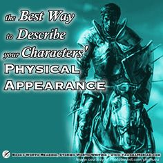 Here are some tips on how to describe your character vividly, and without using cliches or drenching your reader in description.  Books Worth Reading, Stories Worth Writing: The Best Way to Describe Your Characters' Physical Appearance (YaashaMoriah.com)