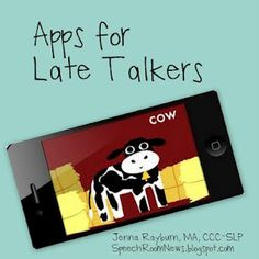 Apps for Late Talkers  -  Pinned by @PediaStaff – Please Visit http://ht.ly/63sNt for all our pediatric therapy pins