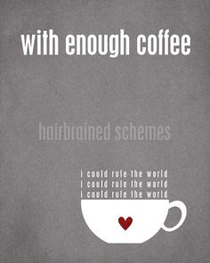 With Enough Coffee quote original print by hairbrainedschemes, $15.00