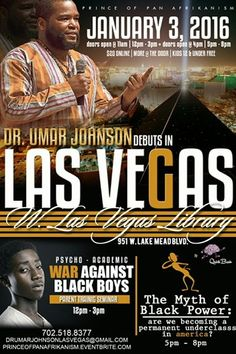 "#Vegas 1/3: Dr. Umar Johnson ""Psycho-Academic War Against Black Boys"" Las Vegas PowerLecture"