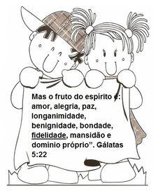 """""""Mas o fruto do espírito é: amor, alegria, paz, longanimidade, benignidade, bondade, fidelidade, mansidão e domínio próprio"""".   AMOR- É o do..."""