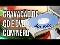 Tutorial Windows 7: como gravar CD e DVD com o Nero