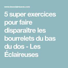 5 super exercices pour faire disparaître les bourrelets du bas du dos - Les Éclaireuses