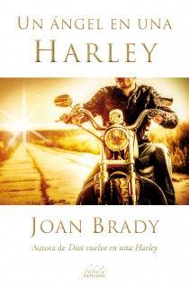 """Un ángel en una Harley de Joan Brady. Ed. B. """"Cautelosa y conservadora, Molly Driscoll sigue trabajando en el mismo hospital en el que completó su formación como enfermera hace más de una década. Cuando a su ex marido, Jason, le diagnostican un cáncer, Molly le propone un trato: si él acepta someterse a una quimioterapia, ella hará un cambio radical en su propia vida. Él acepta, y Molly abandona el trabajo, cambia su coche por una motocicleta Harley Davidson y se convierte en «enfermera..."""""""