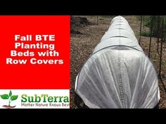 Preparing our Planting Beds for Fall with Row Covers | SubTerra Organics