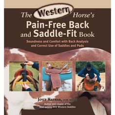 Western Horses Pain Free Back and Saddle Fit-Joyce Harman and Horse Care Books | EQUESTRIAN COLLECTIONS.COM