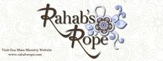 Welcome to Rahabs Rope - Love in Action