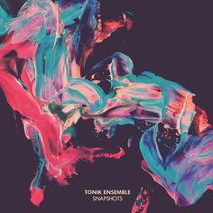 Tonik Ensemble - Snapshots [1200x1200]