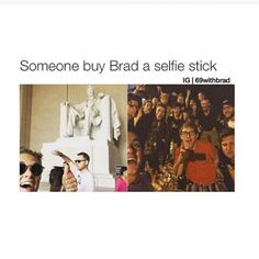 Brad really needs one