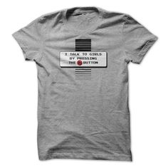 I Talk To Girls By Pressing The A Button T-Shirts, Hoodies. SHOPPING NOW ==► https://www.sunfrog.com/Gamer/I-Talk-To-Girls-By-Pressing-The-A-Button.html?id=41382