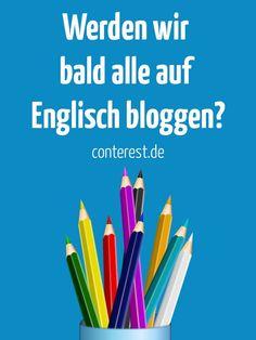 Werden wir bald alle auf Englisch bloggen? — @conterestblog   Mir fällt auf, dass zunehmend mehr Blogger und Bloggerinnen – nicht nur im Lifestylebereich – immer vehementer zur englischen Sprache tendieren. Sie schreiben zwar auf Deutsch, inszenieren sich aber mit Vorliebe in einem englischsprachigen Rahmen.