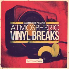 Atmospheric Vinyl Breaks from Loopmasters