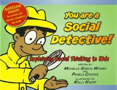 We are good Social Detectives when we use our eyes, ears, and brains to figure out what others are planning to do next or are presently doing and what they mean by their words and deeds. This entertaining comic book offers different ways that can be reviewed repeatedly with students to teach them how to develop their own social detective skills. This book is also the first book to read with students prior to introducing the Superflex lessons, as it teaches the core Social Thinking…