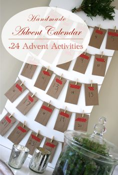 Handmade Advent Calendar + 24 Holiday Activities...