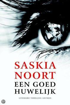 Een goed huwelijk   by Saskia Noort