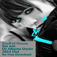 Soulful_DJ_Alberto_Danin_04 by DJ Alberto Danin on SoundCloud